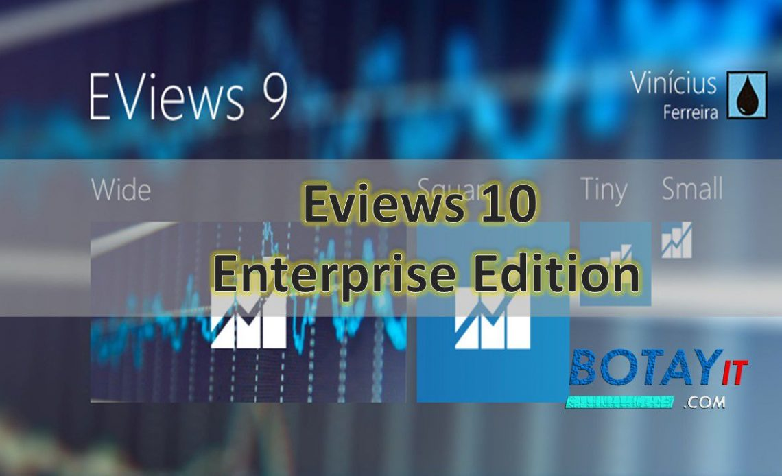 Eviews 10 Enterprise Edition full crack