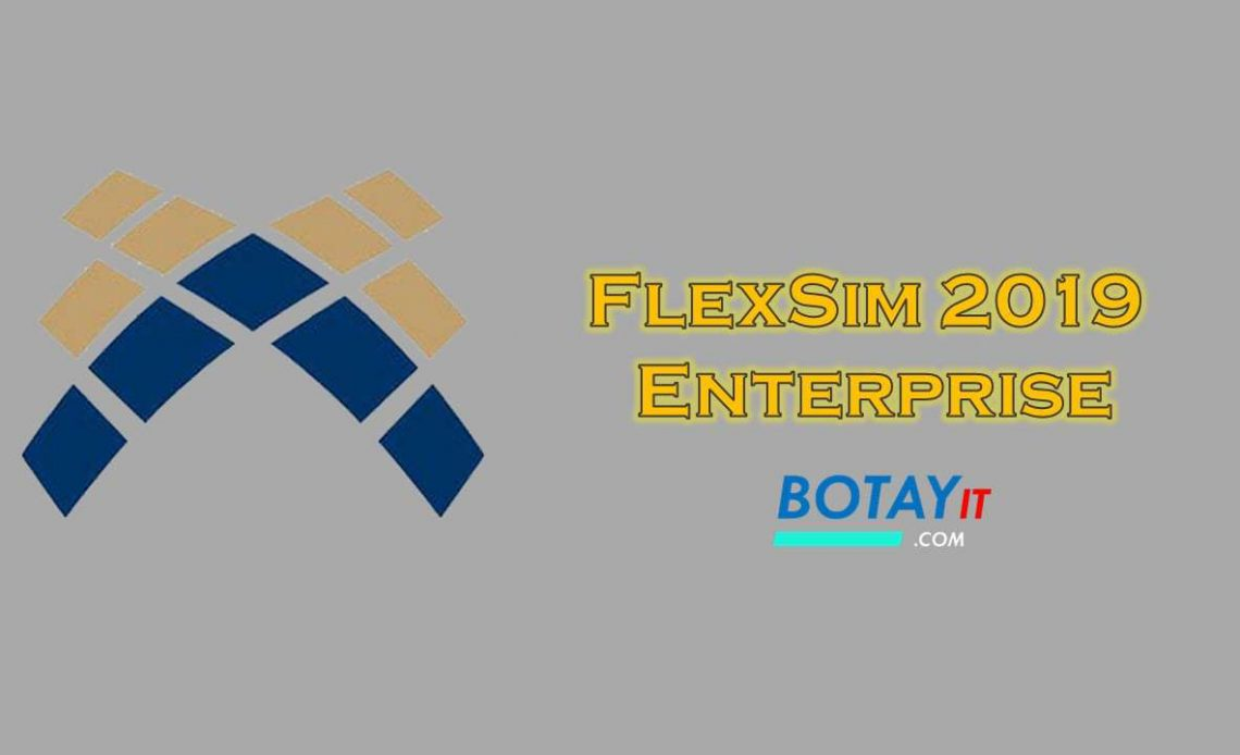 FlexSim 2019 Enterprise full crack