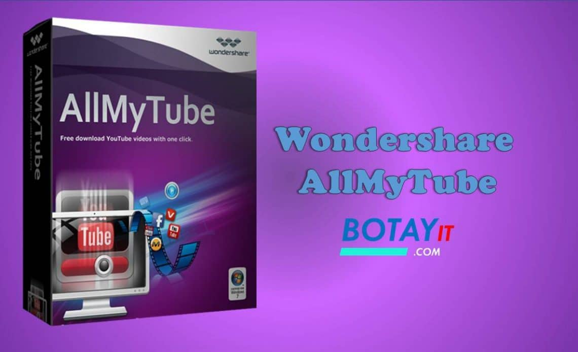 Wondershare AllMyTube full crack