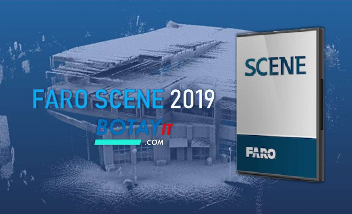 download FARO SCENE 2019 full crack