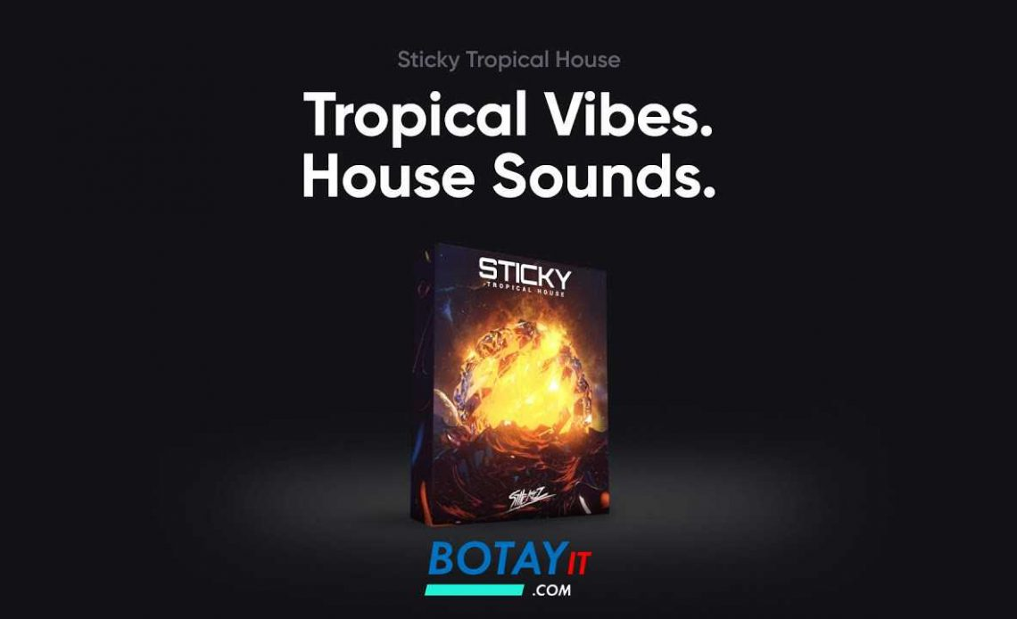 download StiickzZ Sticky Tropical House free