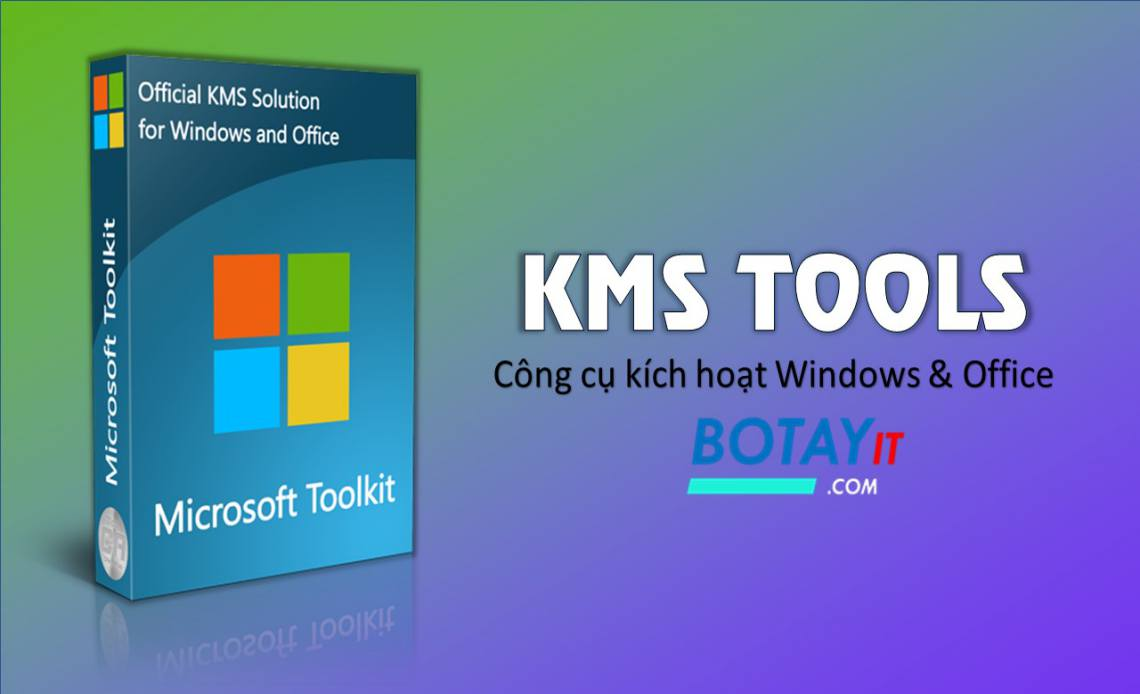 KMS Tools kich hoat windows, office