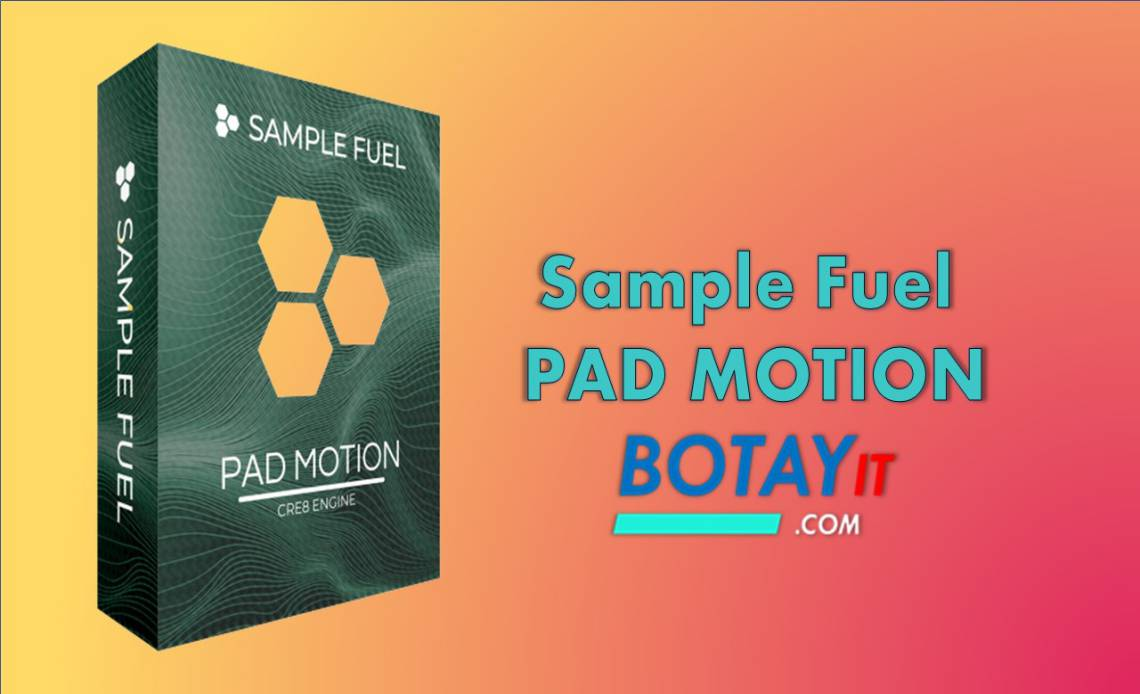 download Sample Fuel PAD MOTION crack