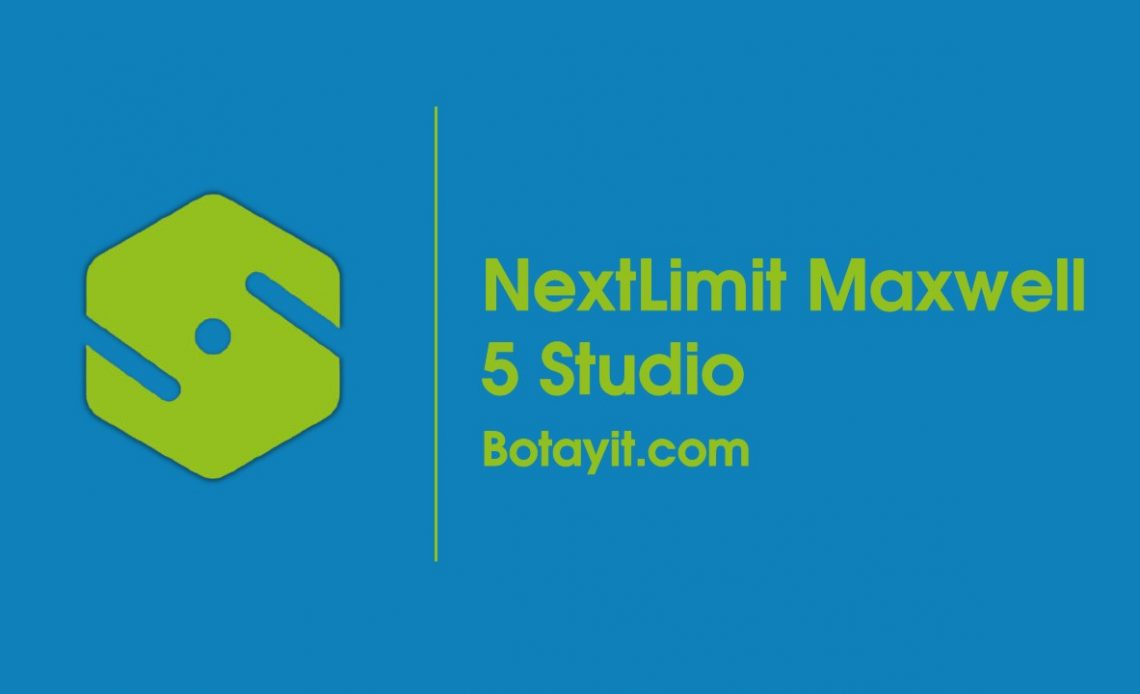 NextLimit Maxwell 5 Studio full crack