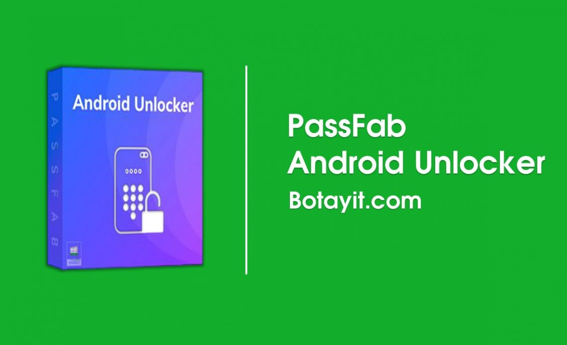 tai PassFab Android Unlocker full key active